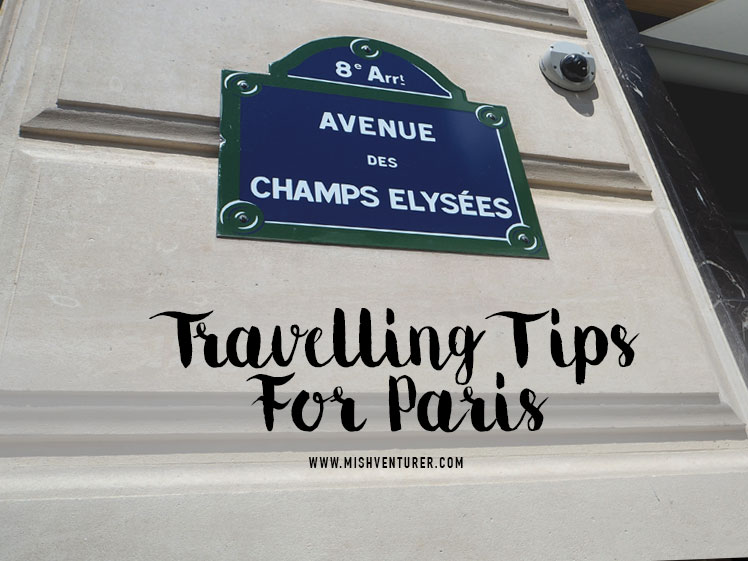 Travelling tips for Paris